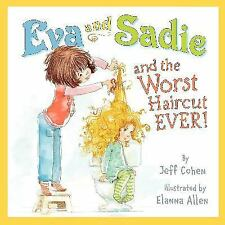 Eva and Sadie and the Worst Haircut EVER!-ExLibrary