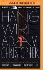 Hang Wire by Adam Christopher (2015, MP3 CD, Unabridged)
