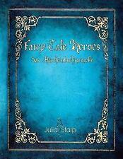 Fairy Tale Heroes : Das Märchenbuchprojekt by Julia Starp (2015, Paperback,...