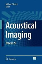 Acoustical Imaging 28 (2007, Hardcover)
