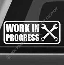 Work In Progress Bumper Sticker Vinyl Decal Project Car Dope Fit Jeep Dodge Ram