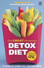 The Great American Detox Diet: The Proven 8-week Progr