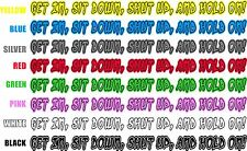 1 X Get In Sit Down Shut Up & Hold On  Land Rover OffRoad 4x4 Sticker Car Truck