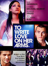 To Write Love on Her Arms by Kat Dennings, Chad Michael Murray, Rupert Friend,