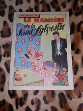 LE MAGICIEN DE LA SAINT SYLVESTRE - Claire Van Houtte - Ed. mondiales, 1946
