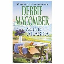 North to Alaska : That Wintry Feeling Borrowed Dreams by Debbie Macomber #4