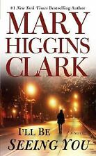 I'll Be Seeing You - Mary Higgins Clark (Paperback) XX 371