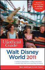 The Unofficial Guide to Walt Disney World 2011 (Unofficial Guides),VERYGOOD Book