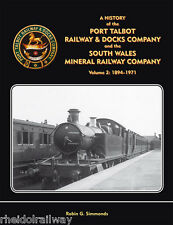 Port Talbot Railway & Docks Company South Wales Mineral.railway History of vol 2