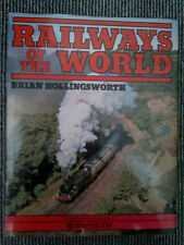 Railways of the World by Brian Hollingsworth HB Steam Locomotives Trains DMU