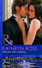 Interview with a Playboy (Mills & Boon Modern), Kathryn Ross