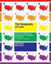 The Geography of Love: Same-Sex Marriage and Relationship Recognition in...