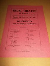 REGAL THEATRE ( MINEHEAD ) RARE ORIGINAL 1940'S PROGRAMME ALFREDO & GYPSY ORC