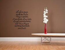 Life is short. break the Rules Forgive..- Vinyl wall decals quotes sayings #1457