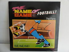 "MAXI 12"" The name of game Football THE FANS Plé olé olé 722908"