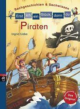 ERST ICH EIN STÜCK DANN DU:  Sachgeschichten und Sachwissen Piraten ° ungelesen