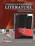 Analyzing and Interpreting Literature CLEP Test Study Guide - PassYourClass