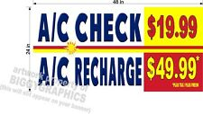 2' X 4' VINYL BANNER A/C CHECK AND RECHARGE  CUSTOM PRICE AUTO REPAIR SHOP