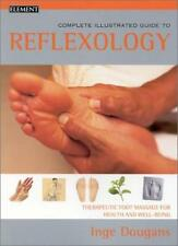 Reflexology: Therapeutic foot masage for health and well-being (Complete Illust
