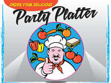 """ORDER YOUR DELICIOUS PARTY PLATTER 24""""x18"""" LARGE HANGING COUNTER WALL FOOD SIGNS"""