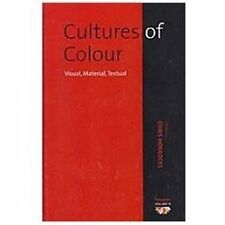 Cultures of Color: Visual, Material, Textual (Polygons: Cultural Diversities and