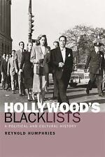 Hollywood's Blacklists : A Political and Cultural History by Reynold...