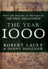 The Year 1000 : What Life Was Like at the Turn of the First Millennium