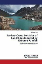 Tertiary Creep Behavior of Landslides Induced by Extreme Rainfall by Dok...