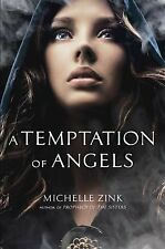 Michelle Zink - Temptation Of Angels (2013) - Used - Trade Cloth (Hardcover
