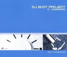 DJ Scot Project O-Overdrive/F-future is now! (3 versions each, 2001) [Maxi-CD]
