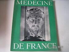 **c Medecine de France n°91 L'art Roman / La pathologie est la Médecine