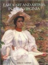 Early Art and Artists in West Virginia: An Introduction and Biographical Directo