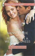 Hired: Nanny Bride and Rescued in a Wedding Dress (Harlequin Feature AuthorHarle