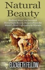 Essential Oil for Beginners: Natural Beauty : Radiant Skin Care Secrets and...