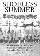 "Book - ""Shoeless Summer"" Joe Jackson 1923 Americus GA"