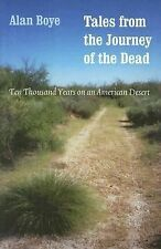 Tales from the Journey of the Dead: Ten Thousand Years on an American Desert