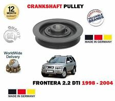 FOR VAUXHALL OPEL FRONTERA 2.2 DTi 16V 1998- NEW CRANKSHAFT BELT PULLEY