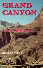 Grand Canyon Loop Hikes I, George Steck, Acceptable Book