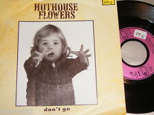 """7"""" - Hothouse Flowers / Don´t go & Saved - MINT 1989 # 2598"""