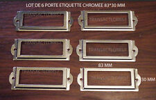 LOT DE 6 PORTE ETIQUETTE CHROMEE TIROIR CLASSEUR CASIER  MEUBLE DE METIER 83 MM