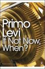 Primo Levi If Not Now, When? Used, Good