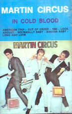 MUSICASSETTA -   MARTIN CIRCUS ‎– IN COLD BLOOD                 (7)