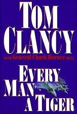 Every Man a Tiger - Clancy, Tom - Hardcover