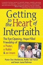 Getting to the Heart of Interfaith: The Eye-Opening, Hope-Filled Friendship of a