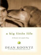 A Big Little Life: A Memoir of a Joyful Dog (Thorndike Core)