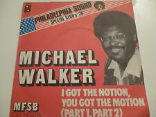 45 Tours MICHAEL WALKER I got the notion , you got the motion
