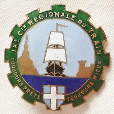 Insigne IX 9° COMPAGNIE RÉGIONALE TRAIN MARSEILLE 1945 ORIGINAL CROIX BLANCHE