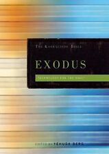 Exodus: The Kabbalistic Bible Kabbalistic Bible Series English and Hebrew Edi