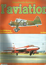 ENCYCLOPEDIE AVIATION N°13 LE BLITZKRIEG / LE PLAN JAUNE / LE HUNTER
