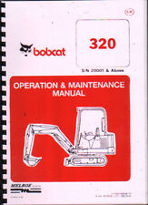 "Bobcat ""320"" Minidigger Operation and Maintenance Manual Parts Book."
